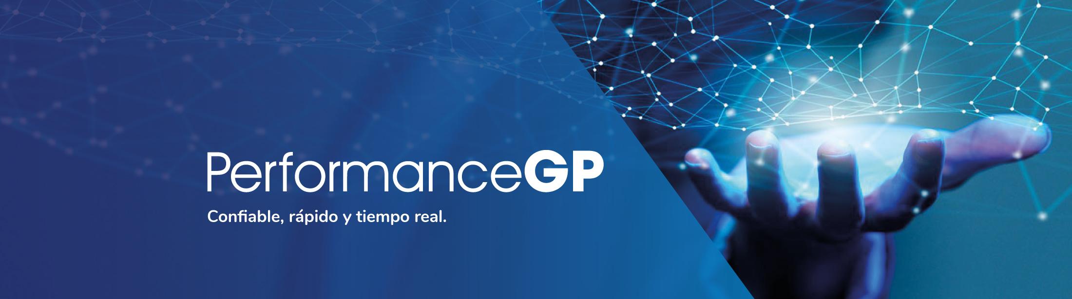 PerformanceGP Confiable, rápido y tiempo real